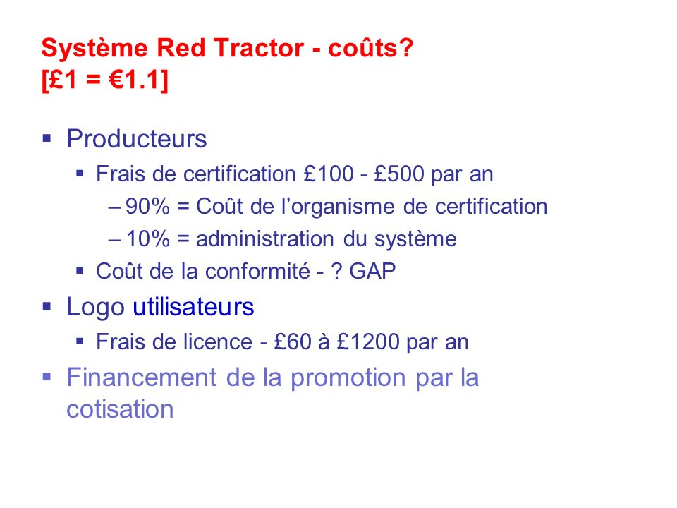 Système Red Tractor - coûts [£1 = €1.1]